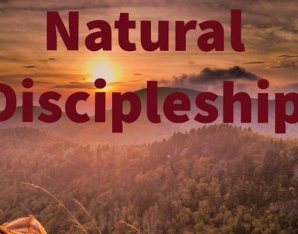 Missions Conference 2020:  Natural Discipleship