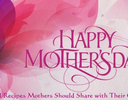 Mother's Day Service: Spiritual Recipes Mothers Should Share with Their Children - May 14, 2017