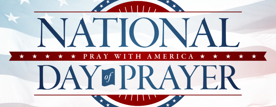 National Day of Prayer Event. Youth Day: Prayer and Worship - 6 AM – 5 PM